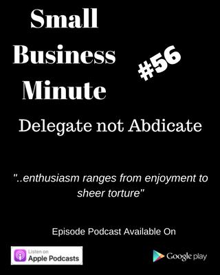 Delegate not Abdicate