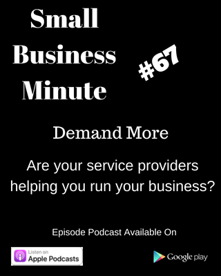 SBM #67-Demand More from your service providers